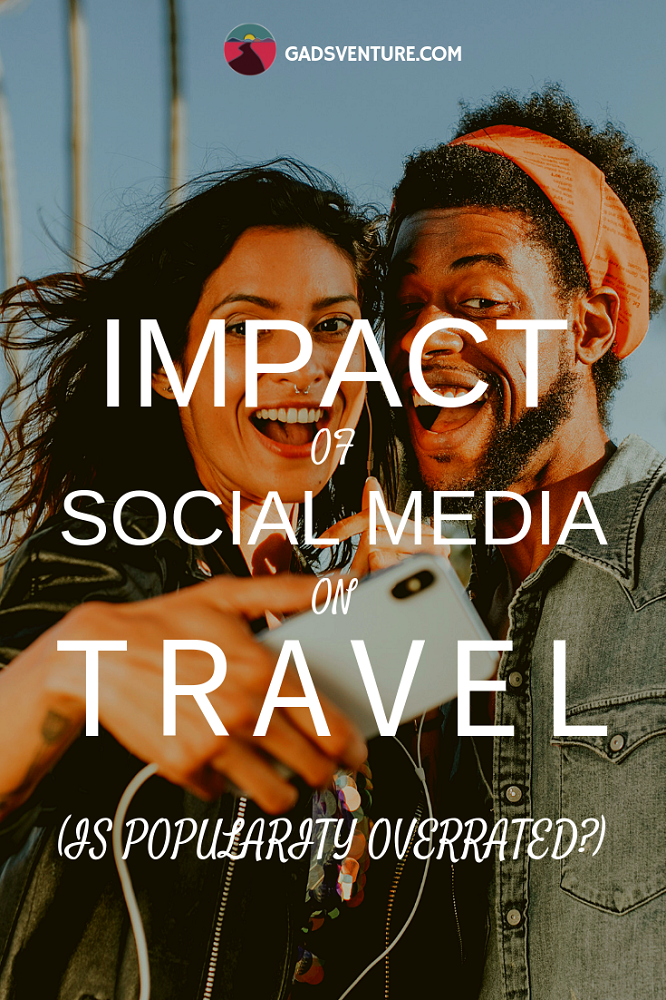 Impact of Social Media on Travel - How is social media shaping the world? Has travel for young millennial's just become all about your Instagram feed? Find out more! #Socialmedia #Travel #Millennialtravel #Photography #Tourism #Sustainabletravel