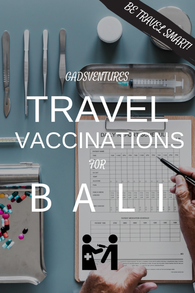 Travel Vaccinations for Bali - Travel safe and be prepared, always see a health professional before you travel. #Travelsafety #Smarttravel #Health #Familytravel #Balitravel