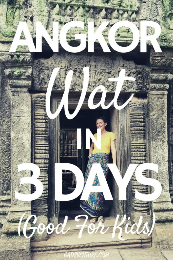 Angkor Wat in 3 Days