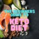 The Beginners Guide to Keto plan